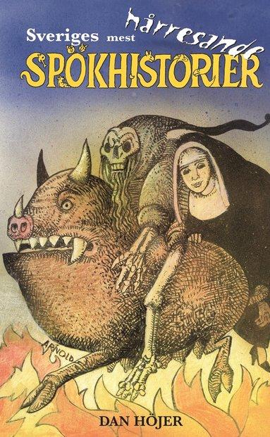bokomslag Sveriges mest hårresande spökhistorier
