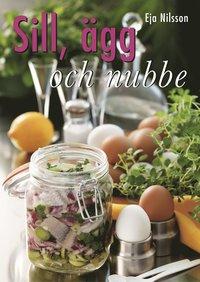 bokomslag Sill, ägg och nubbe