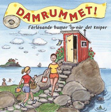 bokomslag Damrummet : förlösande humor när det kniper
