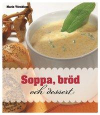 bokomslag Soppa, bröd och dessert