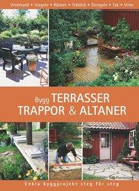 bokomslag Bygg terrasser, trappor och altaner