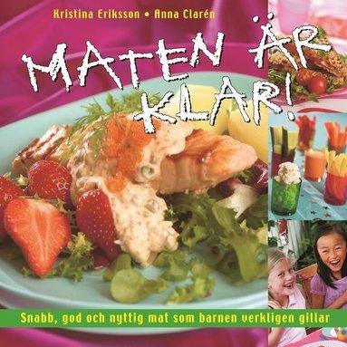 bokomslag Maten är klar!