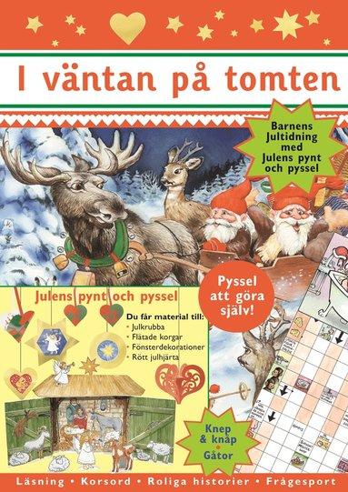 bokomslag I väntan på tomten : barnens jultidning med julens pynt och pyssel