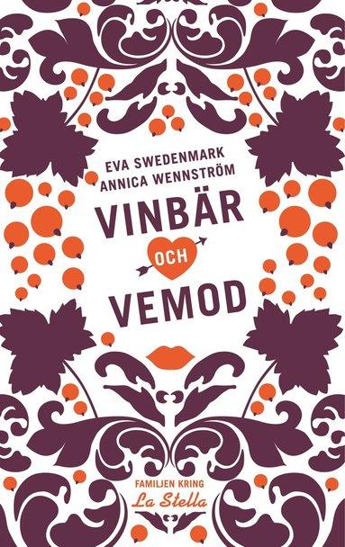 bokomslag Vinbär och vemod