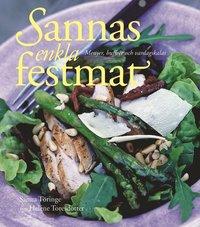 bokomslag Sannas enkla festmat : menyer, bufféer och vardagskalas