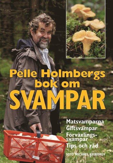 bokomslag Pelle Holmbergs bok om svampar