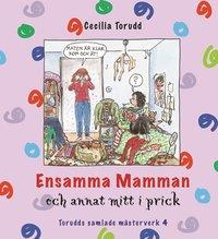 bokomslag Ensamma mamman och annat mitt i prick