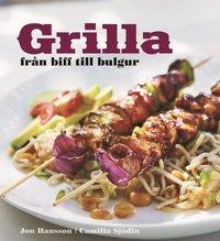 Grilla : från biff till bulgur