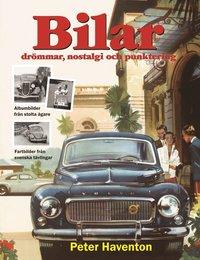 bokomslag Bilar : drömmar, nostalgi och punktering