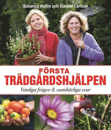 bokomslag Första trädgårdshjälpen : vanliga frågor och oumbärliga svar