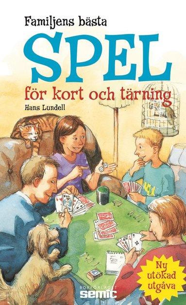bokomslag Familjens bästa spel för kort och tärning