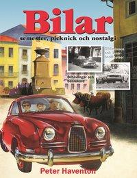 bokomslag Bilar : semester, picknick och nostalgi
