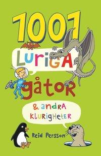 bokomslag 1001 luriga gåtor & andra klurigheter