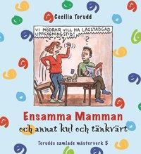 bokomslag Ensamma mamman och annat kul och tänkvärt / Del 5