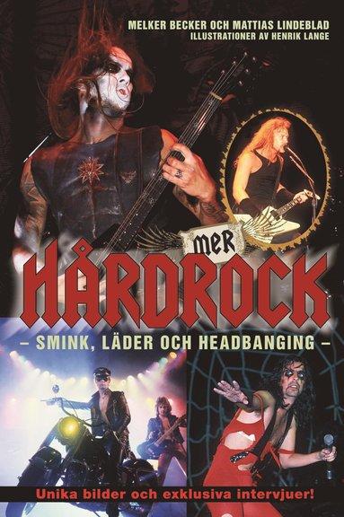 bokomslag Mer hårdrock : smink, läder och headbanging