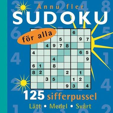 bokomslag Ännu fler sudoku för alla : 125 sifferpussel