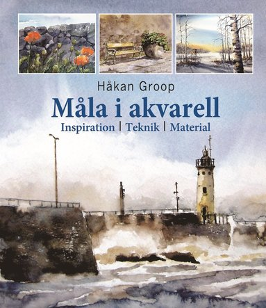 bokomslag Måla i akvarell : inspiration, teknik, material