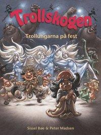 bokomslag Trollskogen. Trollungarna på fest