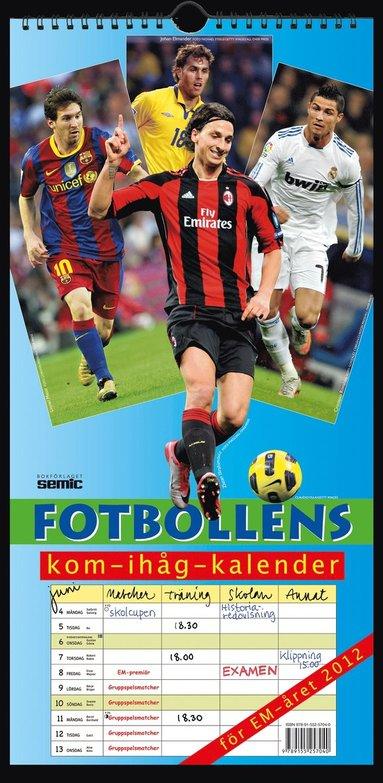 bokomslag Fotbollens kom-ihåg-kalender 2012