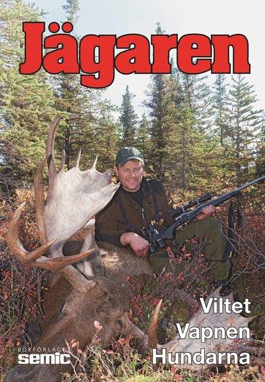 bokomslag Jägaren 2012 : viltet, vapnen, hundarna