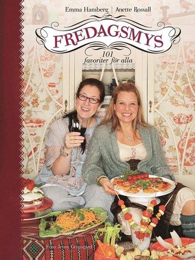 bokomslag Fredagsmys : 101 favoriter för alla