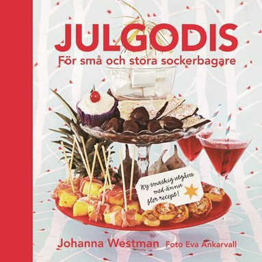 bokomslag Julgodis : för små och stora sockerbagare