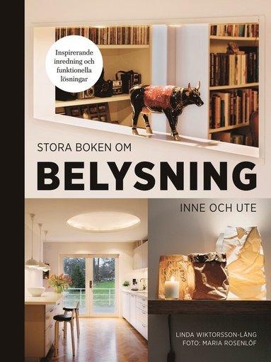 bokomslag Stora boken om belysning inne och ute