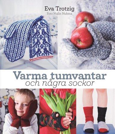bokomslag Varma tumvantar och några sockor