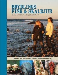 bokomslag Brydlings fisk & skaldjur : från sjö och hav, läckra rätter, tillbehör och såser