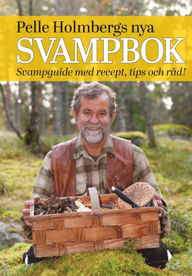 bokomslag Pelle Holmbergs nya svampbok