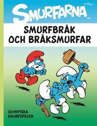bokomslag Smurfbråk och bråksmurfar