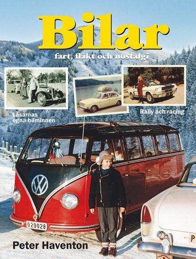 bokomslag Bilar : fart, fläkt och nostalgi