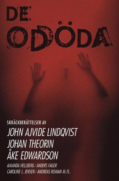 bokomslag De odöda : skräcknoveller