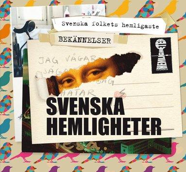 bokomslag Svenska hemligheter : svenska folkets hemligaste bekännelser