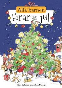 bokomslag Alla barnen firar jul