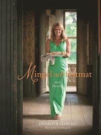 bokomslag Mingel och festmat med Denise