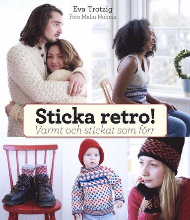 bokomslag Sticka retro! : varmt och stickat som förr