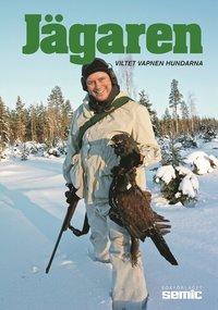 Jägaren 2015 : viltet, vapnen, hundarna