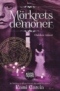 bokomslag Mörkrets demoner. Bok 1, Ondskan vaknar