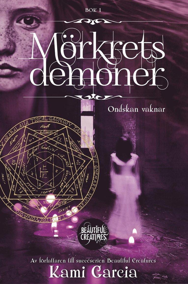 Mörkrets demoner. Bok 1, Ondskan vaknar 1
