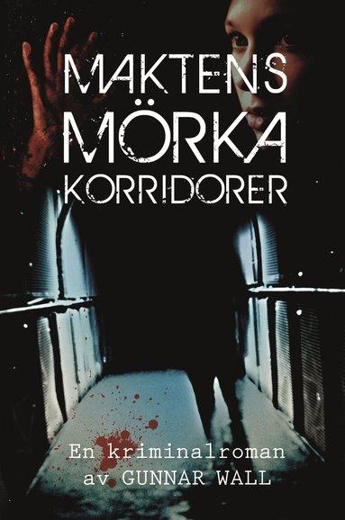 bokomslag Maktens mörka korridorer