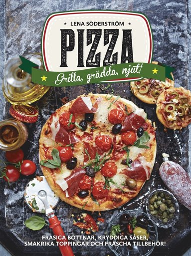 bokomslag Pizza : grädda, grilla, njut
