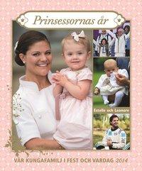 bokomslag Vår kungafamilj i fest och vardag 2014