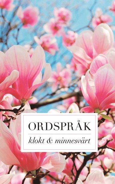bokomslag Ordspråk : klokt och minnesvärt