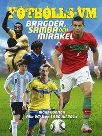 bokomslag Fotbolls-VM : bragder, samba och mirakel