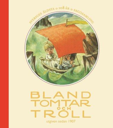 bokomslag Bland tomtar och troll, årg 108