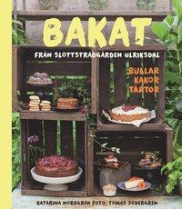 bokomslag Bakat från Slottsträdgården Ulriksdal