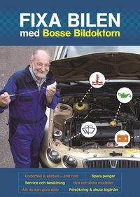 bokomslag Fixa bilen med Bosse Bildoktorn