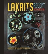 bokomslag Lakrits : recept och kuriosa
