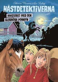 bokomslag Mysteriet med den blodröda ponnyn